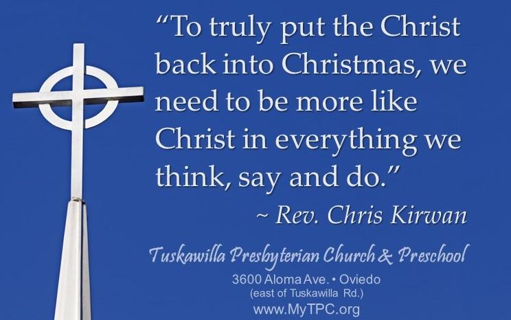 How to Put the Christ Back into ChristMAS - Tuskawilla ...