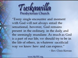 Every single encounter and moment with God will not always entail the sensational, however, God remains present in the ordinary, in the daily and the seemingly mundane. As much as God is a part of our life, we should try to be in the life of others, in whatever sacrificial way we know how and can express.