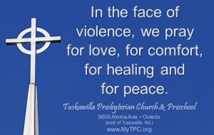 In the face of violence, we pray for love, for comfort, for healing and for peace.